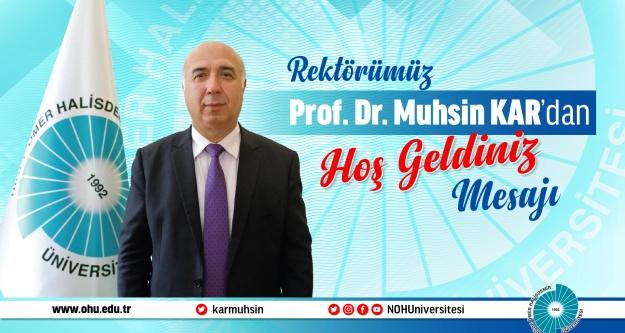 Rektör Prof. Dr. Muhsin Kar'dan Hoş Geldiniz Mesajı